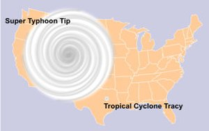 Typhoon Tip - Depictions of Typhoon Tip and Cyclone Tracy (one of the smallest tropical cyclones ever recorded) superimposed on a map of the United States.