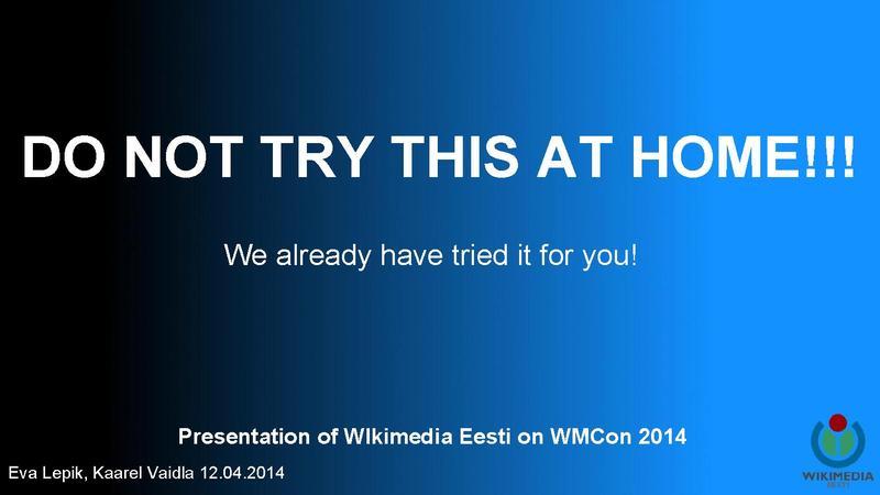 File:WMCON14 Let's make better mistakes tomorrow WMEE.pdf