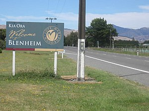 "Blenheim, New Zealand - ""Kia Ora Welcome to Blenheim"""