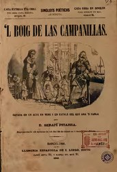 Frederic Soler i Hubert: 'L Boig de las campanillas gatada en un acte en vers y en catalá del que ara's parla