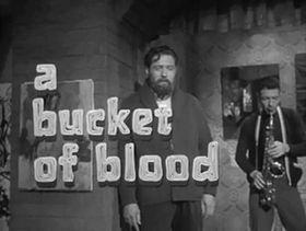A Bucket of Blood (1959) - Title.jpg