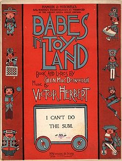 <i>Babes in Toyland</i> (operetta) Operetta by Victor Herbert and Glen MacDonough