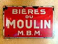 Bières du Moulin M.B.M. , enamel advertising sign at the Musée Européen de la Bière.JPG