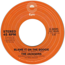 Blame It on the Boogie by The Jacksons A-side US vinyl.png