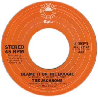 Blame It on the Boogie 1978 single by The Jackson 5