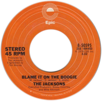 Blame It on the Boogie - A-side label of the US vinyl release