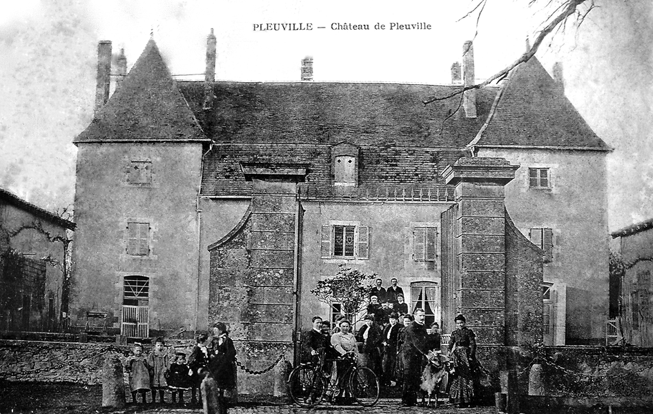 Château de Pleuville c.1905, from a postcard posted in 1908