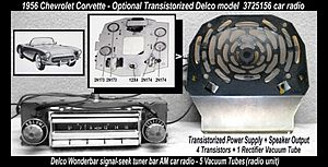 "Delco Electronics - 1956 Chevrolet Corvette Transistorized ""Hybrid"" (vacuum tubes and transistors) Car Radio option."