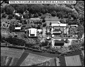 Vinča Nuclear Institute - Vinča Institute of Nuclear Sciences