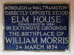 Directly opposite stood elm house (demolished in 1898 ) in extensive grounds the birthplace of william morris 24 march 1834