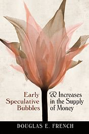 Early Speculative Bubbles and Increases in the Supply of Money cover.jpg