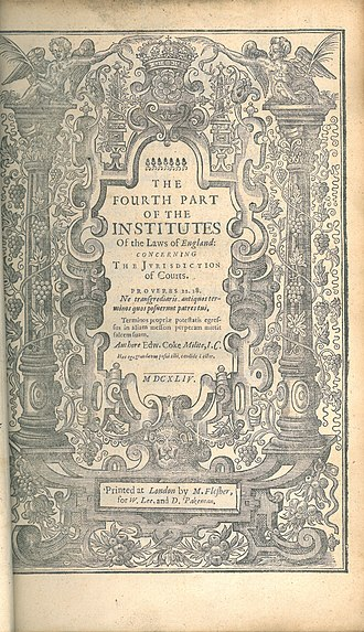 Institutes of the Lawes of England - Fourth Part of the Institutes of the Laws of England (1st ed., 1644, title page)