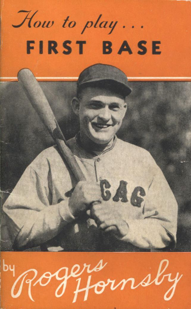 How to Play First Base Rogers Hornsby.jpeg