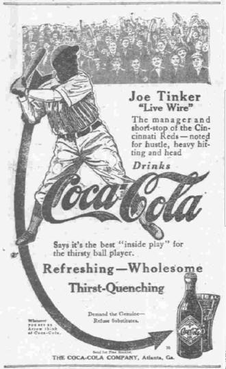 Joe Tinker - Joe Tinker in a Coca-Cola ad from 1913