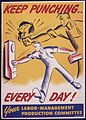 Keep punching... everyday^ Your labor-management production committee. - NARA - 535088.jpg
