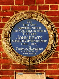 On this site formerly stood the cottage in which the poet john keats served his apprenticeship (1811 %e2%80%93 1815) to thomas hammond a surgeon of this parish