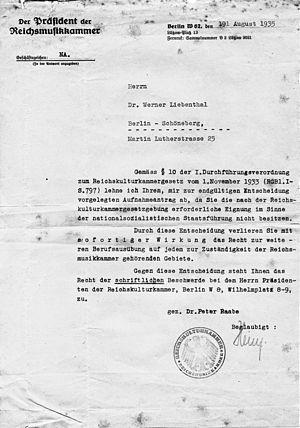Reich Chamber of Culture - The 1935 Reich Chamber of Music decree to the Berlin musician Werner Liebenthal dictating the immediate cessation of his professional activity.
