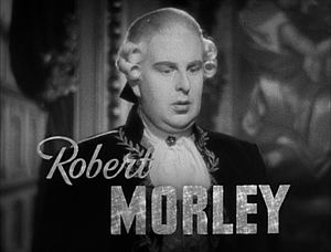 Robert Morley - Still from the trailer for Marie Antoinette (1938)