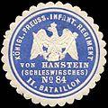Siegelmarke Königlich Preussisches Infanterie Regiment von Hanstein - Manstein (Schleswigsches) No. 84, II. Bataillon W0237980.jpg