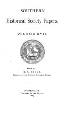 Southern Historical Society Papers volume 17.djvu
