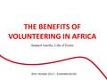The benefits of Volunteering in Africa - Wiki Indaba 2014.pdf