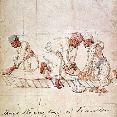 Watercolour (1837) by unknown artist of three Thugs strangling a traveller; one holds his feet, another his hands and a third tightens the ligature around his neck. Created in Lucknow, based on descriptions from imprisoned Thug leaders (Dash, 2005) Thugs Strangling Traveller.jpg