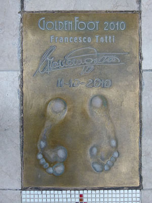 Golden Foot - Francesco Totti's 2010 Golden Foot imprint