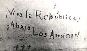 "Ponce massacre - The ""Viva la República, Abajo los Asesinos"" (English: ""Long live the Republic, Down with the Murderers!"") message which cadet Bolívar Márquez Telechea wrote with his blood before he died."