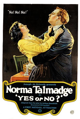 Yes or No? - Film poster: featuring images of Norma Talmadge and Gladden James