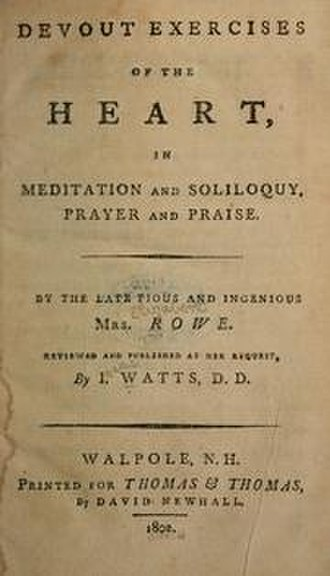 "Elizabeth Singer Rowe - The title page of Elizabeth Singer Rowe's ""Devout Exercises of the Heart in Meditation and Soliloquy, Prayer and Praise,"" originally published in 1737 (1802 edition)."