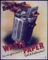 """""""Don't Burn Waste Paper"""" - NARA - 514136.tif"""