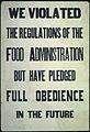 """We violated the regulations of the Food Administration but have pledged Full Obedience in the Future."", ca. 1917 - ca. - NARA - 512528.jpg"