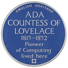 "Plaque to Ada Lovelace that reads ""English Heritage, Ada Countess of Lovelace, 1815–1852, Pioneer of Computing lived here"""