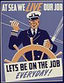 At sea we live our job. Lets be on the job Everyday^ - NARA - 534682.jpg