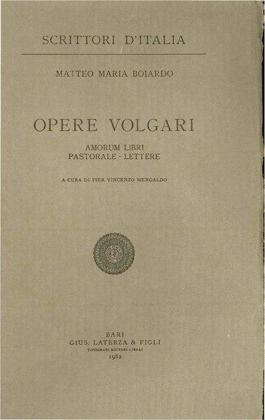 File:Boiardo, Matteo Maria – Opere volgari, 1962 – BEIC 1773914.pdf