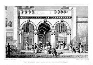 Burlington Arcade - The Piccadilly entrance to the Buon Arcade in 1827-28