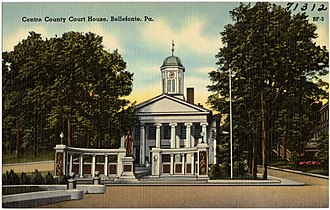 William Clark Noble - Image: Centre County Court House, Bellefonte, Pa (71312)