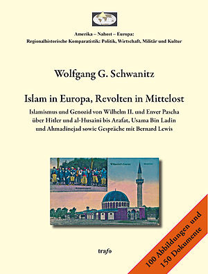 Wolfgang G. Schwanitz - Islam in Europe, Revolts in the Middle East.