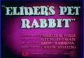 Elmer's Pet Rabbit title card.png