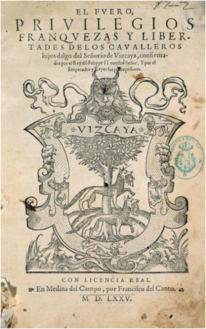 Lordship of Biscay - The 1575 publication of the Biscayan law or fuero.