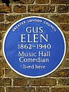 GUS ELEN 1862-1940 Music Hall Comedian lived here.jpg