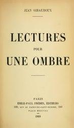 Jean Giraudoux: Lectures pour une ombre