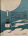 Herbert Silberer - Viertausend Kilometer im Ballon, 1903.jpg