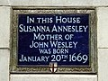 In this house Susanna Annesley Mother of John Wesley was born January 20th 1669.jpg