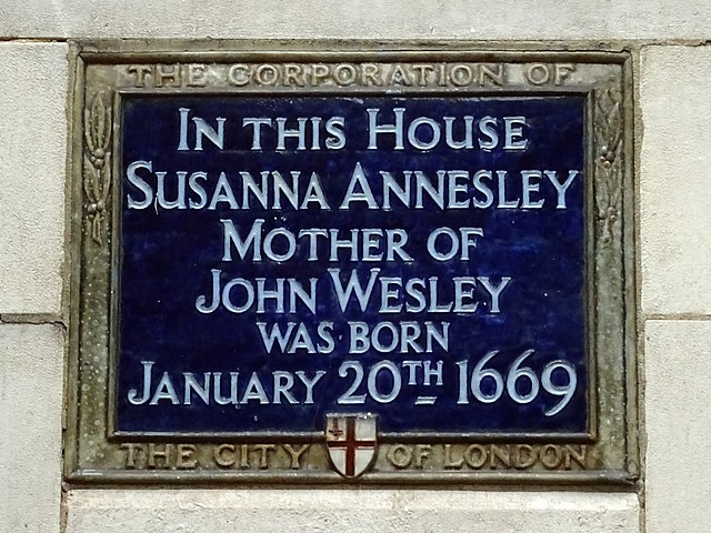 Susanna Annesley blue plaque - In this house Susanna Annesley Mother of John Wesley was born January 20th 1669