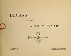 Indians of the Western Prairies : photo-gravures