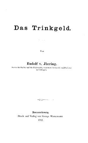Rudolf von Jhering: Das Trinkgeld