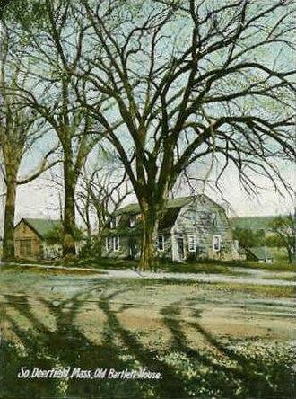 South Deerfield, Massachusetts - Image: Old Bartlett House, South Deerfield, MA