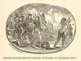 Racial segregation in the United States Armed Forces - Peter Salem shoots Major Pitcairn at Bunker Hill