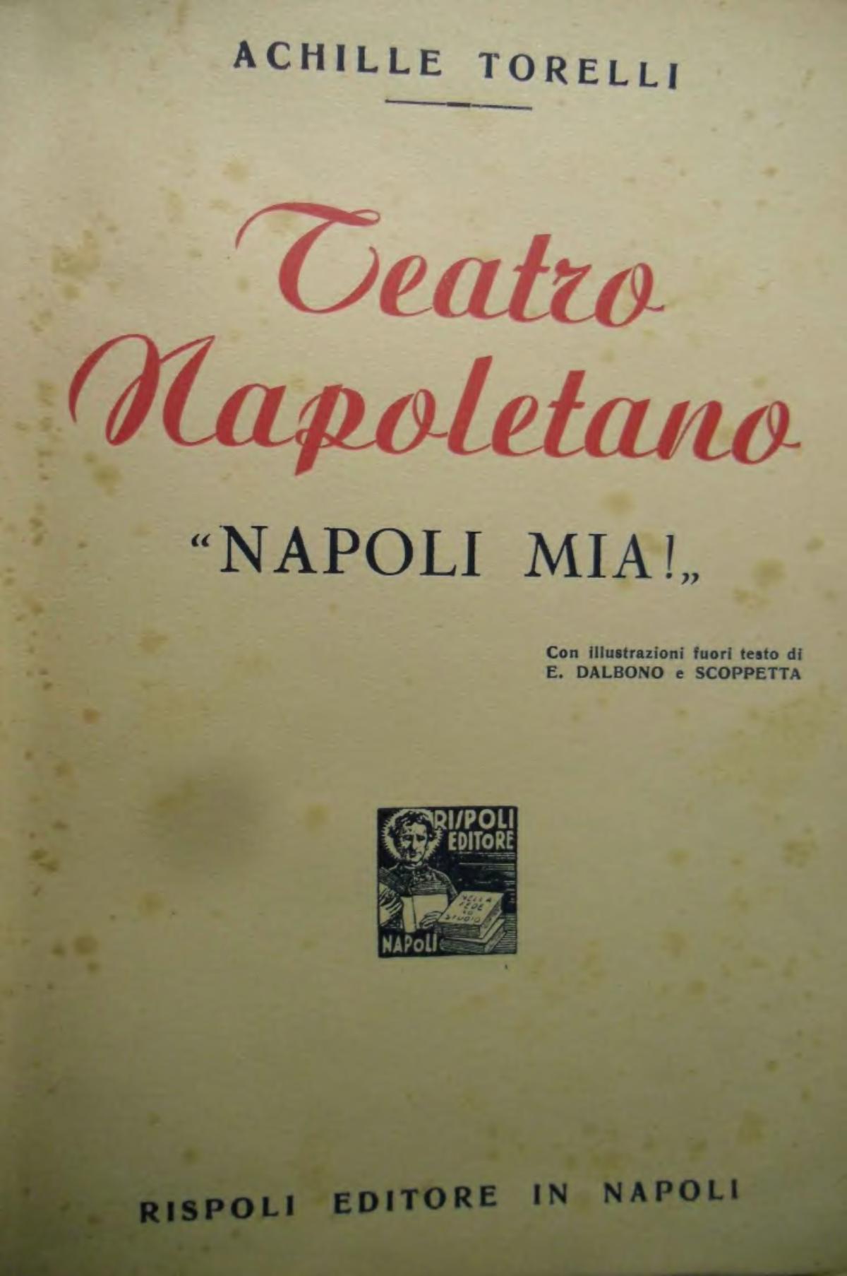 cheaper 1562d 8f9b4 Teatro Napoletano - Napoli mia! - Wikisource
